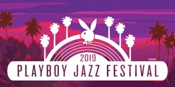 Playboy Jazz Festival 2019 at the Hollywood Bowl