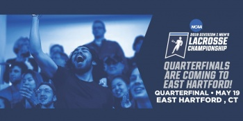 NCAA Men's Lacrosse Quarter Finals in Hartford