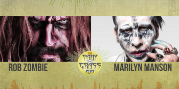 99.9 KISW Presents Pain In The Grass 2019: Rob Zombie & Marilyn Manson at White River Amphitheatre