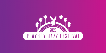 Playboy Jazz Festival 2020 at the Hollywood Bowl