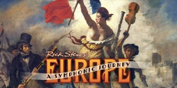 Rick Steves' Europe: A Symphonic Journey with the Colorado Symphony in Denver