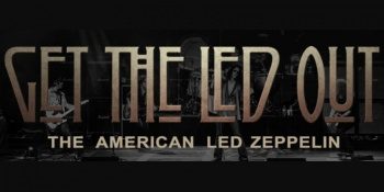 Get the Led Out: The American Led Zeppelin in Reading