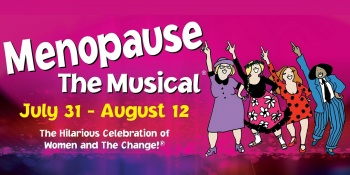 Menopause The Musical® in Cleveland