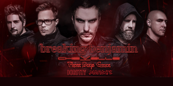 Breaking Benjamin with Chevelle & Three Days Grace at DTE Energy Music Theatre