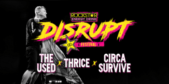 Rockstar Energy Drink DISRUPT Festival at Ak-Chin Pavilion