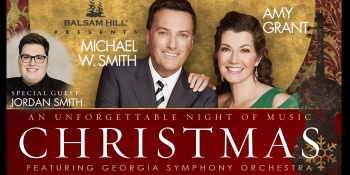 Christmas with Amy Grant & Michael W. Smith with the Georgia Symphony Orchestra