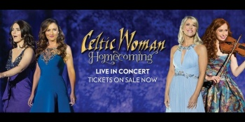 Celtic Woman in Lowell