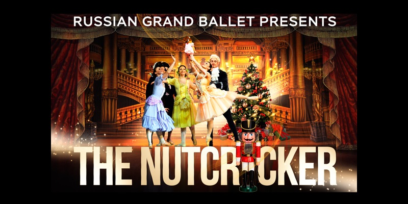 The Russian Grand Ballet Presents