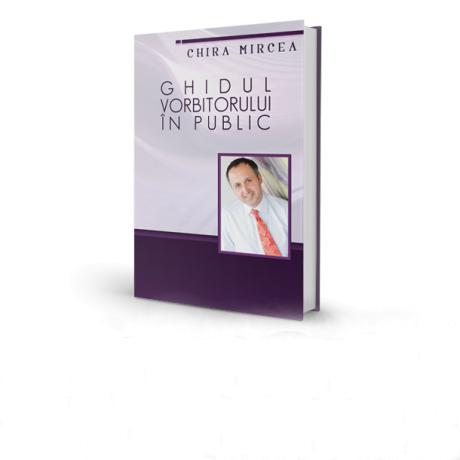 Ghidul Vorbitorului in Public (volum tiparit)