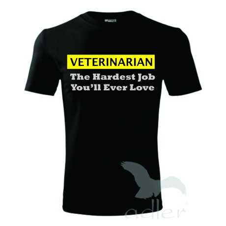 Veterinarian - The Hardest Job / You'll Ever Love